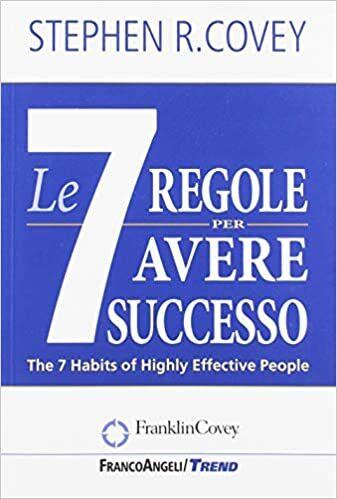 Covey S., Le sette regole per avere successo, libri gestione del tempo