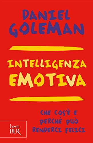Goleman D., Intelligenza emotiva