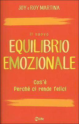 Martina R. Humouda E., Equilibrio emozionale. La via che conduce alla pace e alla guarigione interiore