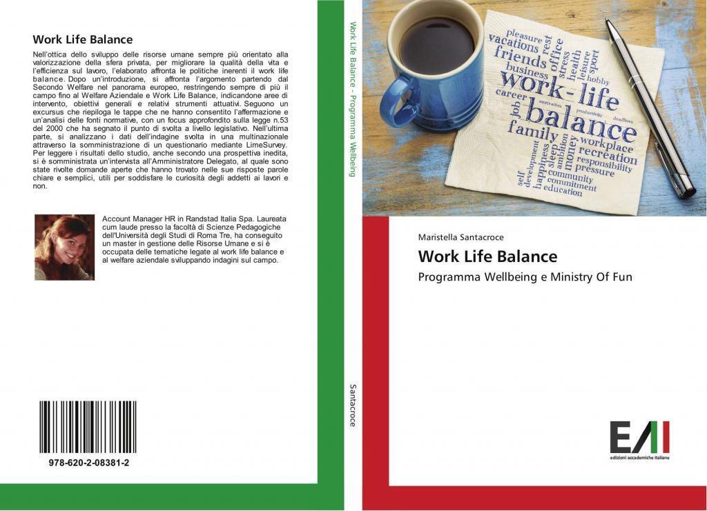 Santacroce M.,Work Life Balance- Programma Wellbeing e Ministry Of Fun