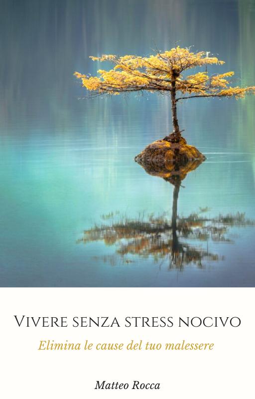 vivere-senza-stress-nocivo-stress-coach-elimina-le-cause-del-tuo-malessere